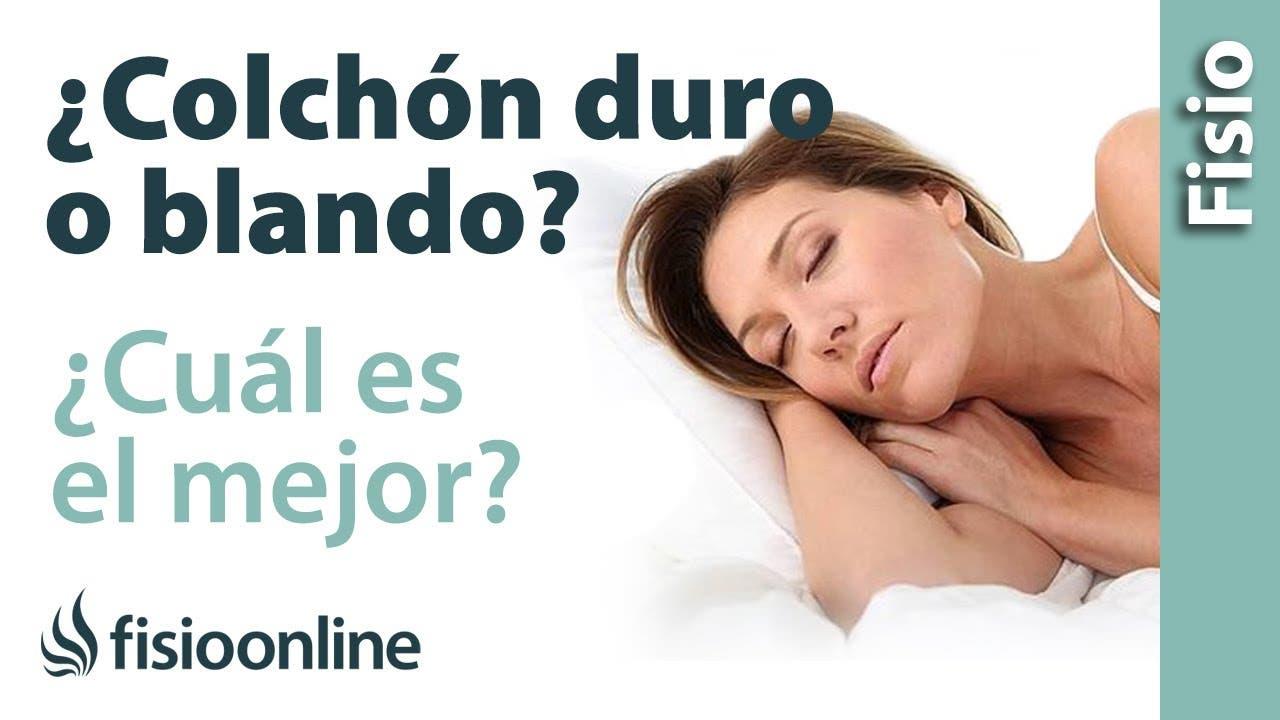 Es Mejor Un Colch N Duro O Un Colch N Blando Fisioterapia Online ~ Los Mejores Colchones Para La Espalda