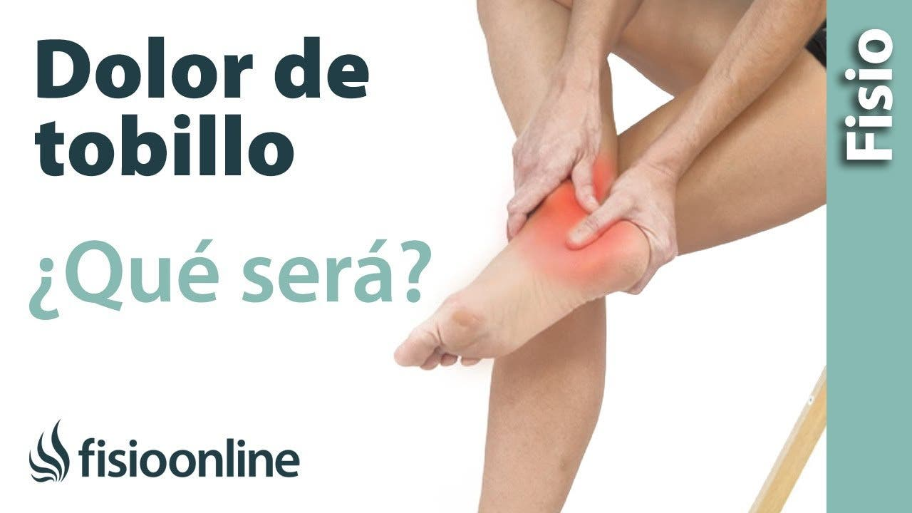 ¿Qué puede ser si tengo dolor en el tobillo? Diagnósticos..