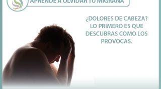 Aprende a olvidar tu migraña o cefalea