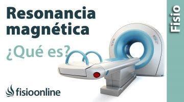 RMN o resonancia magnética nuclear. Qué es y cómo funciona