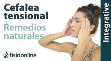 Cefalea tensional o dolores de cabeza - Plantas medicinales y remedios naturales.