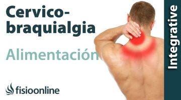 Cérvico-braquialgia derecha. Alimentación, nutrición y modificaciones en la dieta