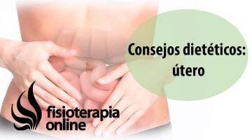 Alimentación, nutrición y consejos dietéticos para la disfunción de útero.