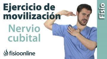 Estiramientos y movilización del Nervio Cubital.