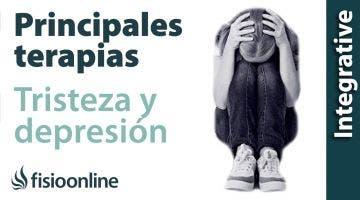 Algunas terapias para afrontar la tristeza, distimia y la depresión.