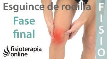 Esguince de ligamento lateral EXTERNO de rodilla. Tratamiento en su fase final