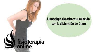 Lumbalgia o lumbago derecho y su relación con la disfunción de útero