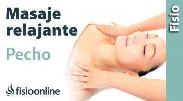 Cómo hacer un masaje de pecho y abdomen para relajar y  liberar la respiración.