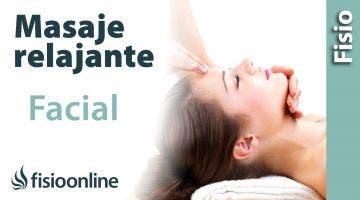 CÖMO HACER un masaje relajante de cara o facial