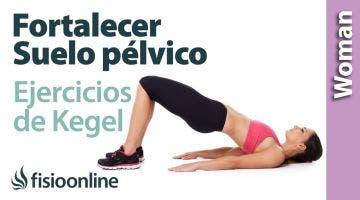 Fortalecer tu suelo pélvico. Ejercicios de Kegel para principiantes.