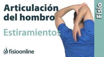 Estiramientos para la articulación del hombro