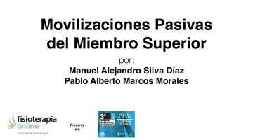 Movilizaciones pasivas  del miembro superior.