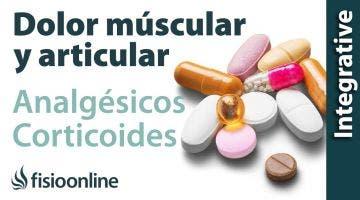 Antiinflamatorios, analgésicos y corticoides para los dolores de espalda, musculares y articulares.