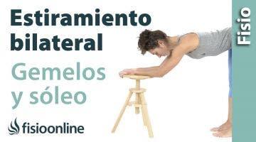 25.Estiramiento de músculos gemelos. (bilateral y global)