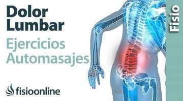 Dolor lumbar bajo o de cintura. Tratamiento con ejercicios, auto masajes y estiramientos