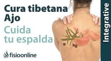 Cuida tu salud y tu espalda con la cura tibetana del ajo.