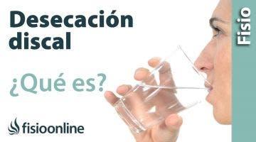 Signos de deshidratación o desecación discal. ¿Qué es?