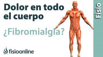 Me duele todo el cuerpo, ¿Tendré fibromialgia?  1 PGM