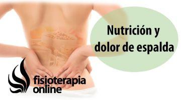 Nutrición y dolor de espalda, muscular y articular