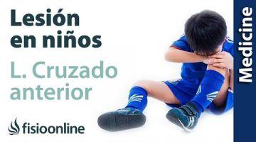 Intervención y tratamiento en el ligamento cruzado anterior en niños