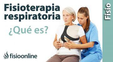 Qué es la fisioterapia respiratoria y quienes pueden necesitarla