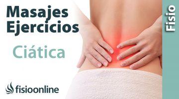 Ciática. Tratamiento mediante estiramientos, auto masajes y ejercicios