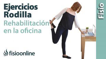 Rehabilitación de rodilla en la oficina