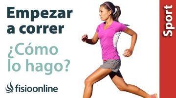 Quiero empezar a correr, ¿cómo lo hago?