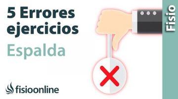 5 ERRORES FATALES que no debes de cometer al hacer ejercicios de ESPALDA