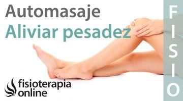 Consejos y auto-masajes para la pesadez de piernas o piernas cansadas.