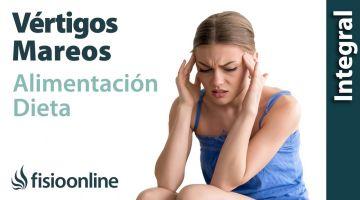 Vértigos y mareos.  Alimentación, nutrición y modificaciones en la dieta.