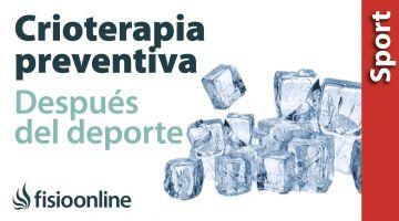 Crioterapia después del deporte con caracter preventivo.