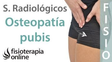 Osteopatía de pubis o pubalgia. Signos radiológicos.