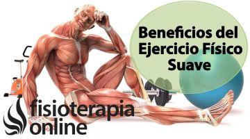 Beneficios y virtudes del ejercicio físico suave.