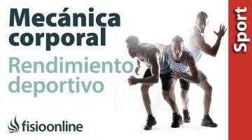 Deporte, mecánica corporal y rendimiento deportivo