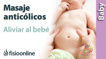 MASAJE ANTICÓLICOS: Alivia a tu bebé en 10 sencillos pasos.