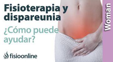 Dispareunia ¿Qué puede hacer la fisioterapia?