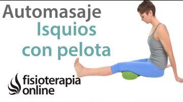 Auto-masaje de isquiotibiales con pelota