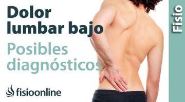 Dolor lumbar bajo o dolor de cintura  ¿Qué puede ser?
