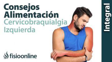 Cérvico-braquialgia Izquierda. Alimentación, nutrición y modificaciones en la dieta