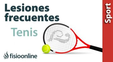 Lesiones más típicas o frecuentes en el Tenis y tenistas