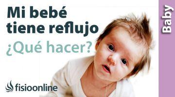 Qué hacer si tu bebé tiene reflujo