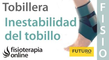 Inestabilidad de tobillo - Cómo, cuándo y por qué usar una tobillera