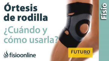 Dolor de rodilla - Cómo, cuándo y por qué usar ortesis