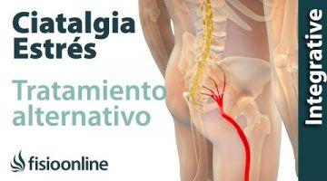 Ciática o ciatalgia y el estrés  Visión desde la medicina natural