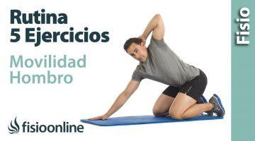 Ejercicios para mejorar la movilidad del hombro