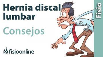 Hernia discal lumbar . Consejos para una mejor recuperación