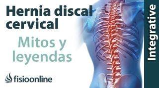 Hernia discal cervical. Desmontando mitos, leyendas y otras prohibiciones.