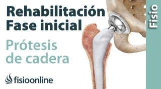 Rehabilitación de Prótesis de Cadera - Primera Fase