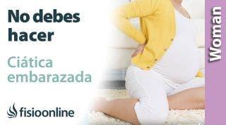 Qué no debes hacer si tienes ciática embarazada  Errores que provocarán que te duela más la ciática.